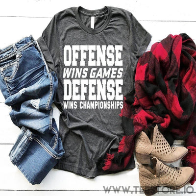 www.teestore.io-Offense Wins Games Defense Wins Championships Tshirt Funny Sarcastic Humor Comical Tee | TeeStore.io