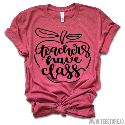 www.teestore.io-Teacher Shirts - Teachers Have Class - Teacher Gift - Teacher Gifts