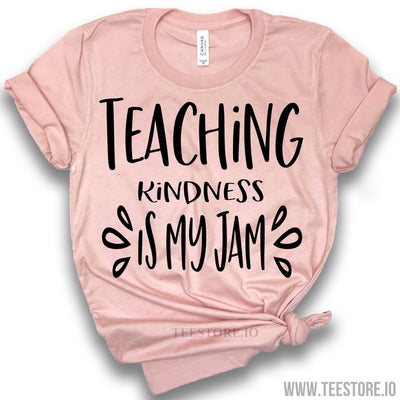 www.teestore.io-Teaching Kindness Is My Jam Shirt - Teacher Shirts - Teacher gifts - Gift For Teacher Tshirt Funny Sarcastic Humor Comical Tee | TeeStore.io