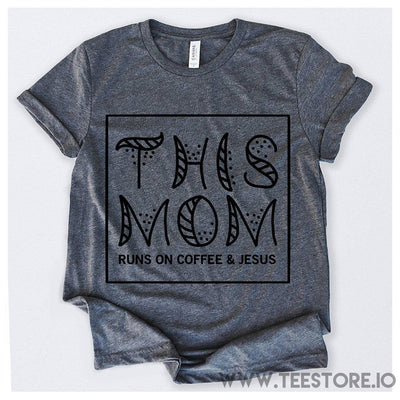 www.teestore.io-This Mom Runs On Coffee And Jesus Tshirt Funny Sarcastic Humor Comical Tee | TeeStore.io