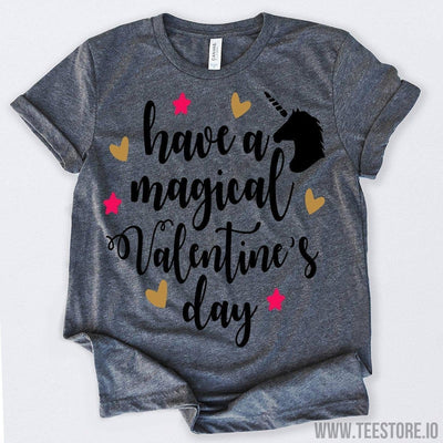 www.teestore.io-Valentines Day Shirt Have A Magical Valentines Day Tshirt Funny Sarcastic Humor Comical Tee | TeeStore.io