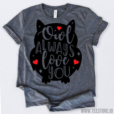 www.teestore.io-Valentines Day Shirt Owl Always Love You Tshirt Funny Sarcastic Humor Comical Tee | TeeStore.io