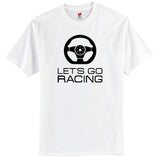 Let's go racing tShirt