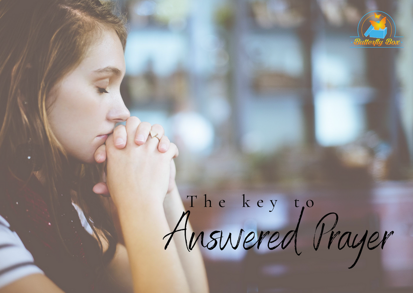 The Key to Answered Prayer