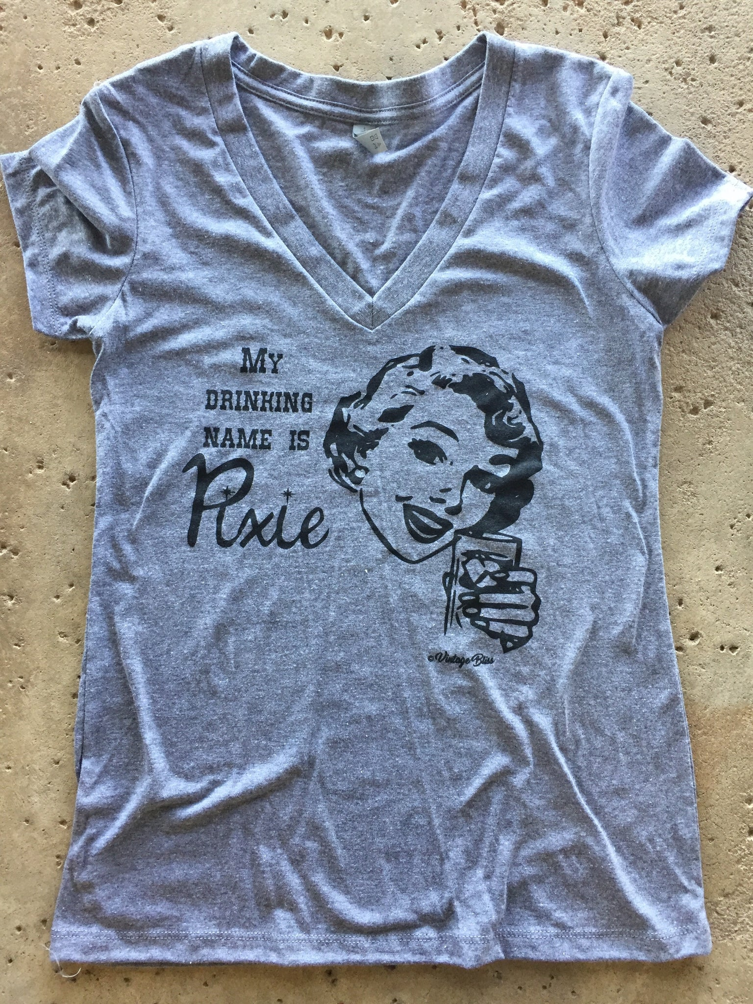 My Drinking Name is Pixie Women's Vneck tee