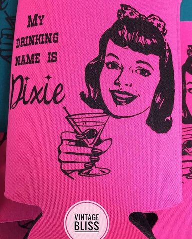 My Drinking Name is Dixie Can Coolie