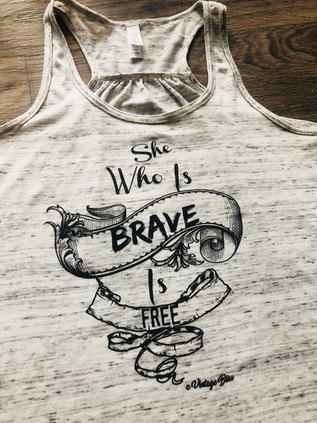 She Who Is Brave is Free Racerback Tank