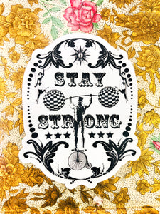 Stay Strong Waterproof Sticker