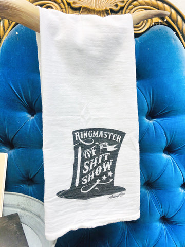 Ringmaster of the Shitshow Tea Towel