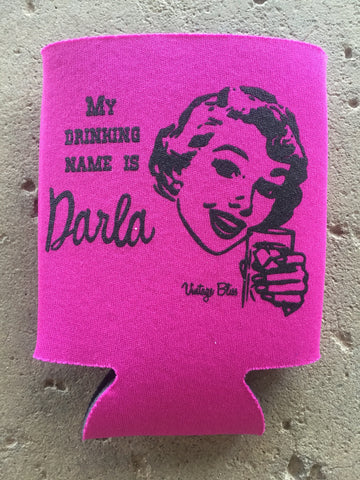 My Drinking Name is Darla Can Coolie