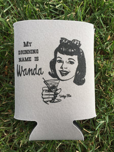 My Drinking Name is Wanda Can Coolie