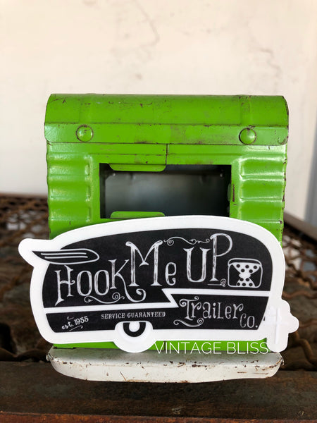 Hook Me Up Vintage Trailer Sticker