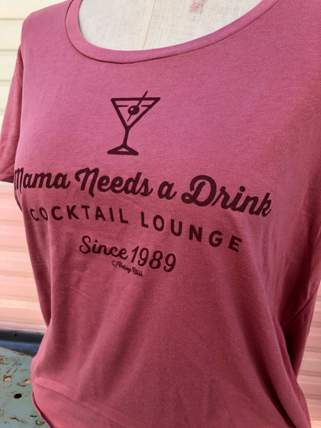 Mama Needs A Drink Cocktail Lounge  Scoop Neck Tee