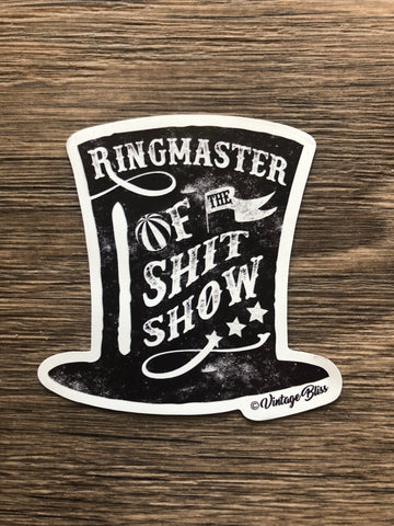 "Ringmaster of the Shitshow 3"" Magnet"
