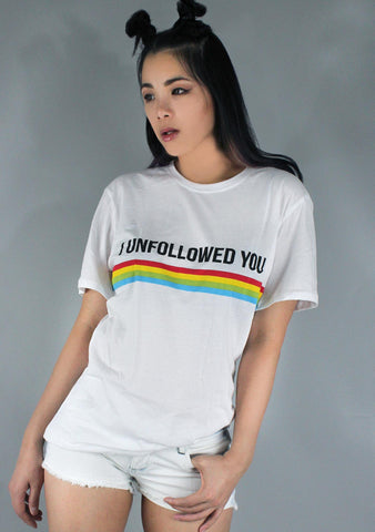 I Unfollowed You Oversized Tee