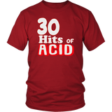 30 hits of ACID - Front Lettering ( T-Shirt  )