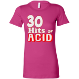 30 hits of ACID - Front Lettering ( ladies )