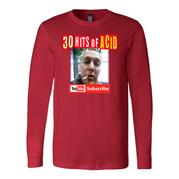 30 Hits LSD / Acid -Long Sleeve Dual Sided ( many colors and sizes )
