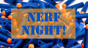 Nerf Night Pre-Registration - Stryker Airsoft