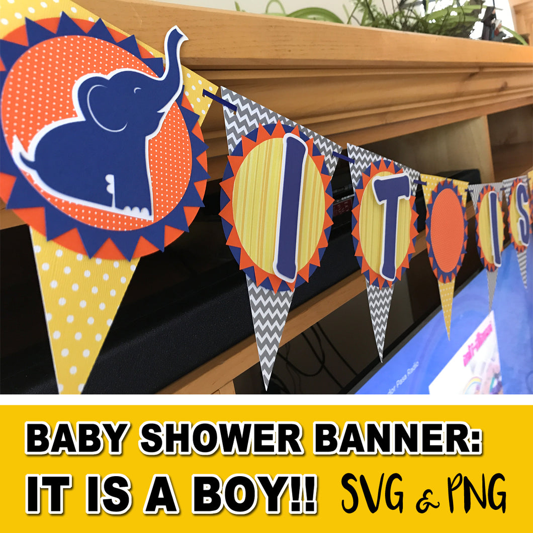 BABY SHOWER ELEPHANT THEME SVG BANNER- It's A Boy! - Baby Shower party – Digital file