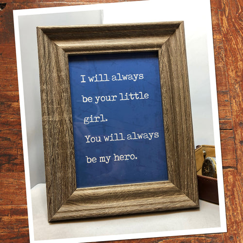 FATHER'S DAY GIFT QUOTE - You are my HERO - DIY Gift for Dad! - Instant Download