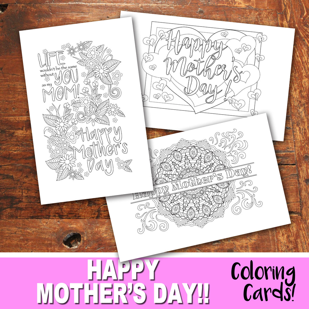 MOTHER'S DAY Color-In Cards - Happy Mother's Day - PDF file - Instant Download