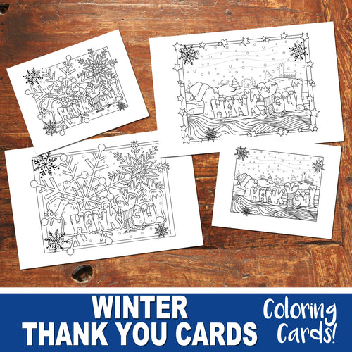 WINTER THANK YOU Cards - Color In - Winter Cards- PDF file - Instant Download