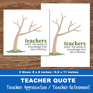 TEACHER APPRECIATION Quote - RETIREMENT KEEPSAKE - JPG files -Instant Download-