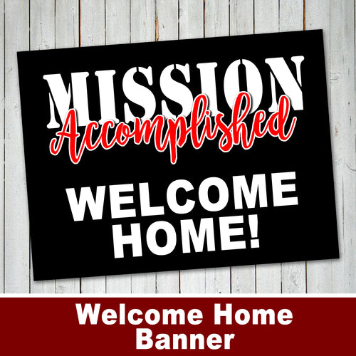 WELCOME HOME BANNER – LDS Missionary Welcome Banner -Digital file - Instant Download-