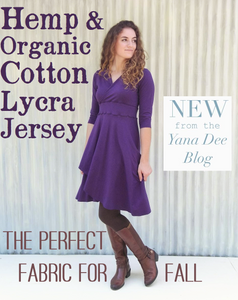 Fabric for Spring + Fall: Hemp & Organic Cotton Lycra Jersey