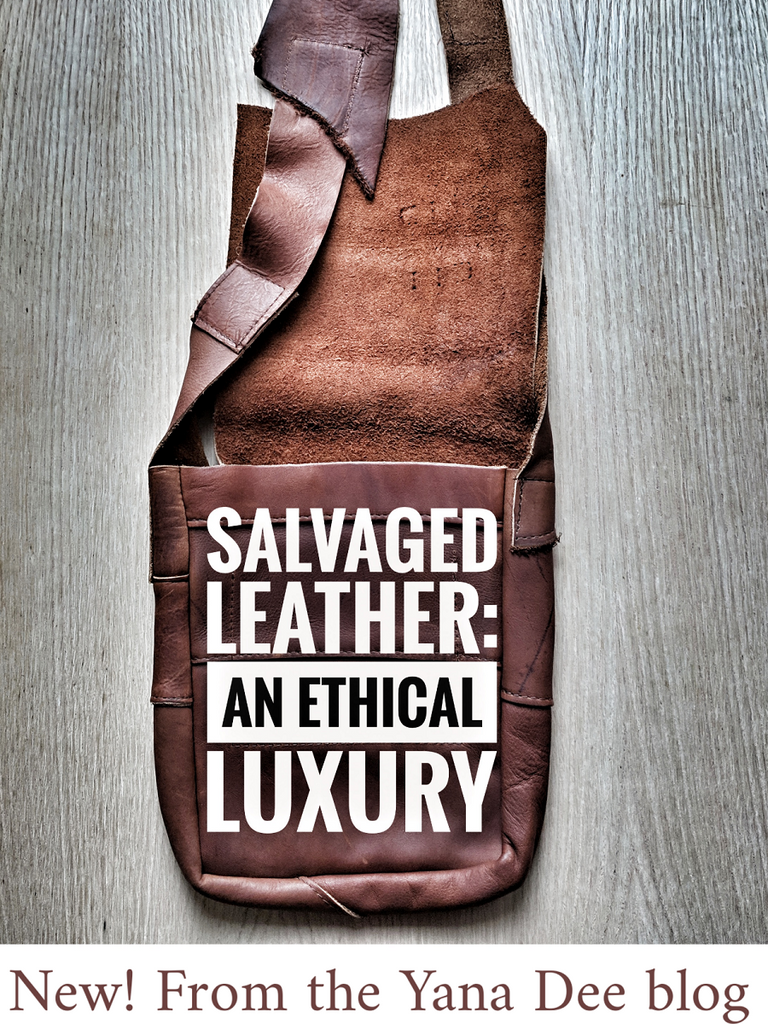 Salvaged Leather: An Ethical Luxury
