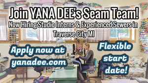 Join Yana Dee's Seam Team!