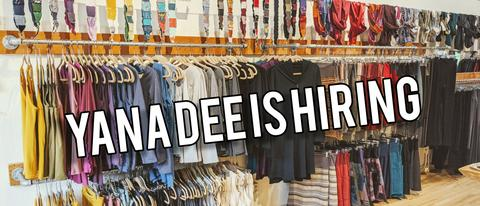 Yana Dee is hiring! *Updated October 7 2020*