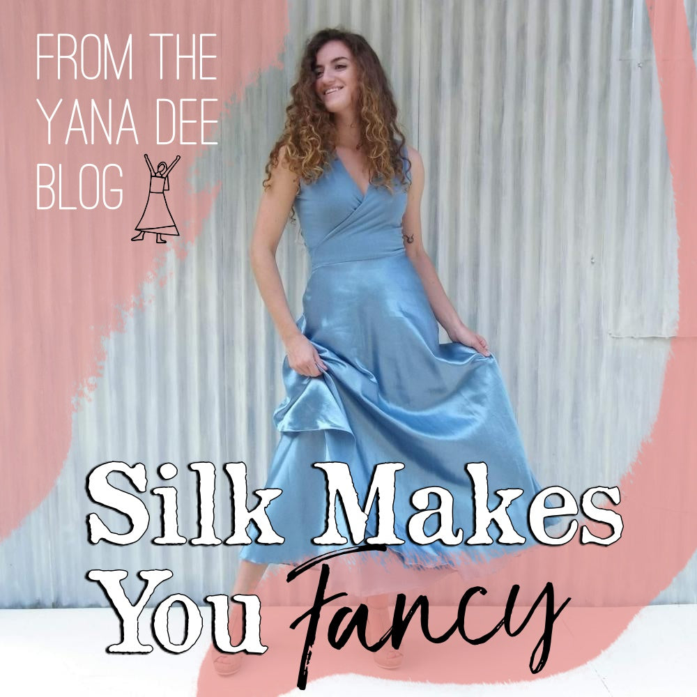 Silk Makes you Fancy