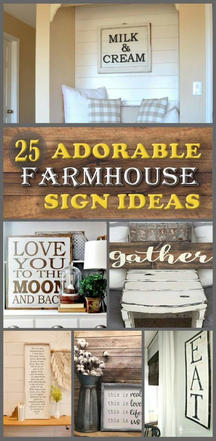 25 Adorable Farmhouse Sign Ideas