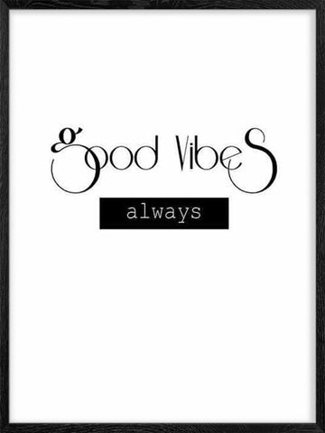 Always-Good-Vibes-Poster-with-Frame