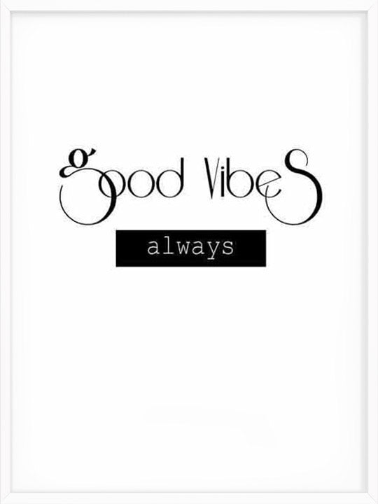 Good Vibes - Poster