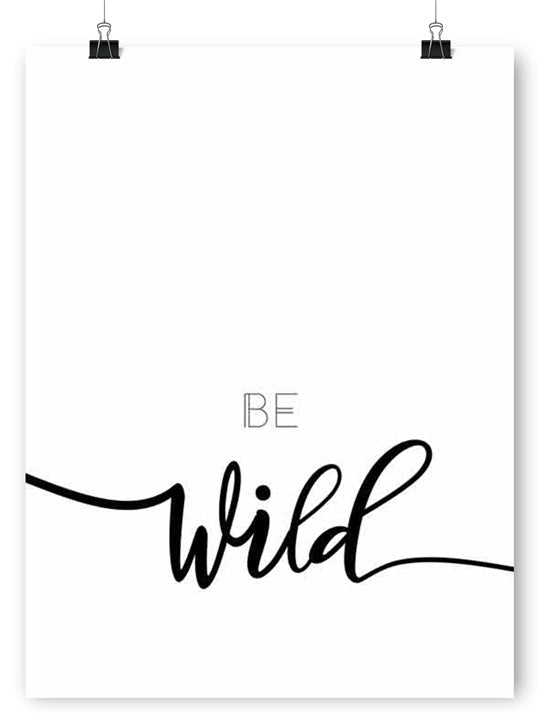 Be Wild - Poster