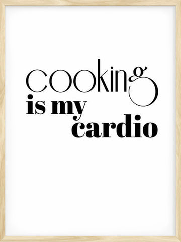 Cooking-is-my-cardio-kitchen-typography-poster-minimalist