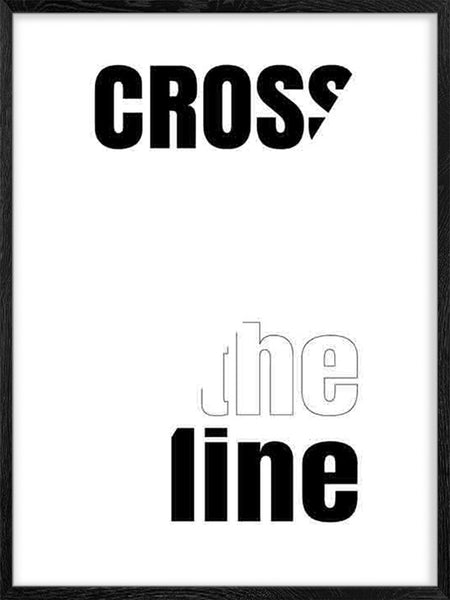 Cross the Line  - Poster