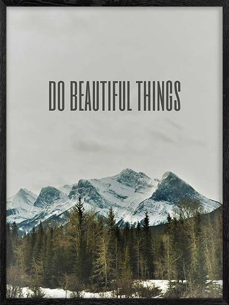 Do Beautiful Things - Poster