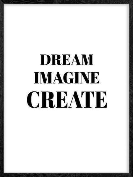 Dream Imagine Create - Poster