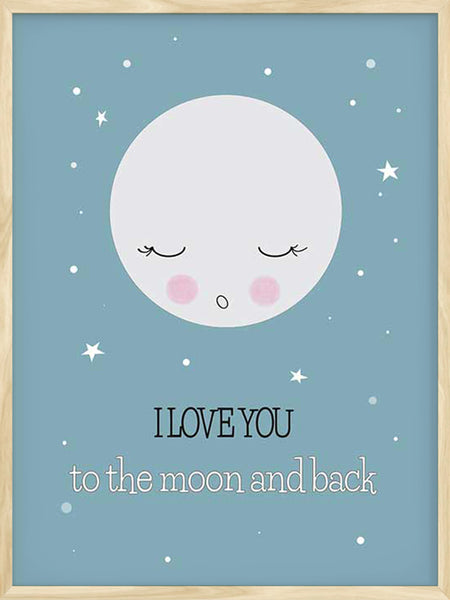 Love You to the Moon - Blue Poster