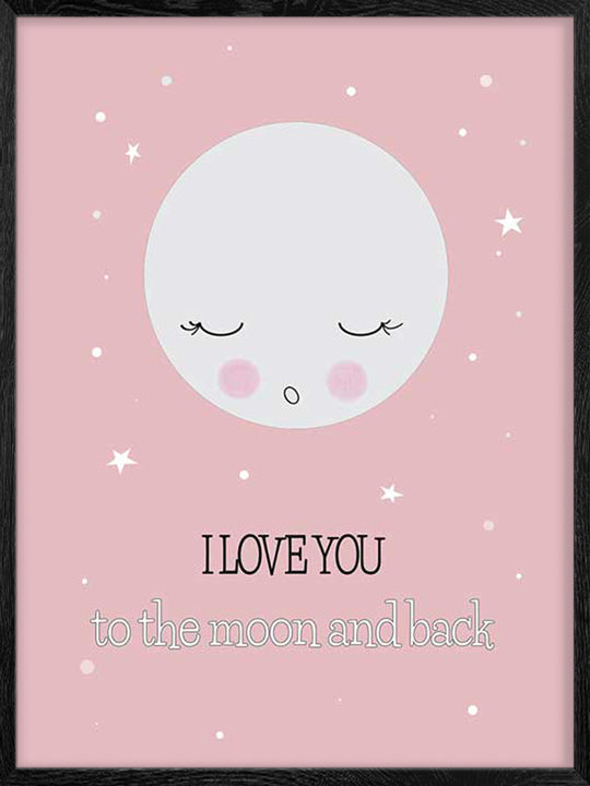 Love You to the Moon - Pink Poster