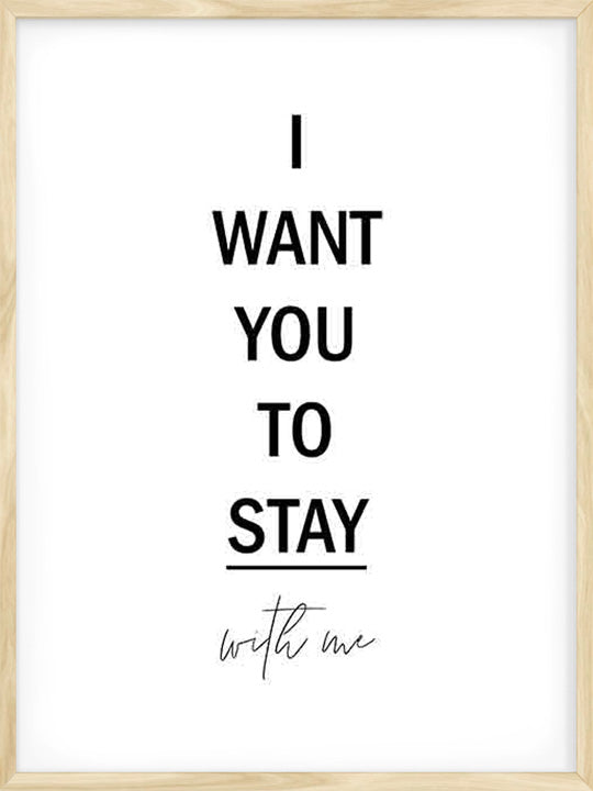 I Want You To Stay - Poster