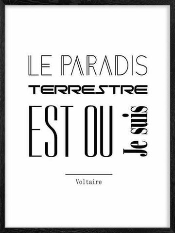 Le-Paradis-Terrestre-Voltaire-citation-Affiche-Poster-with-Frame