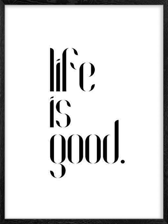 Life Is Good Poster Posterwol
