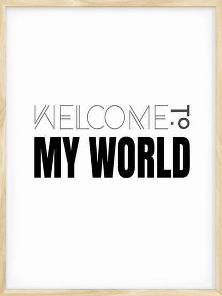 Welcome To My World - Poster