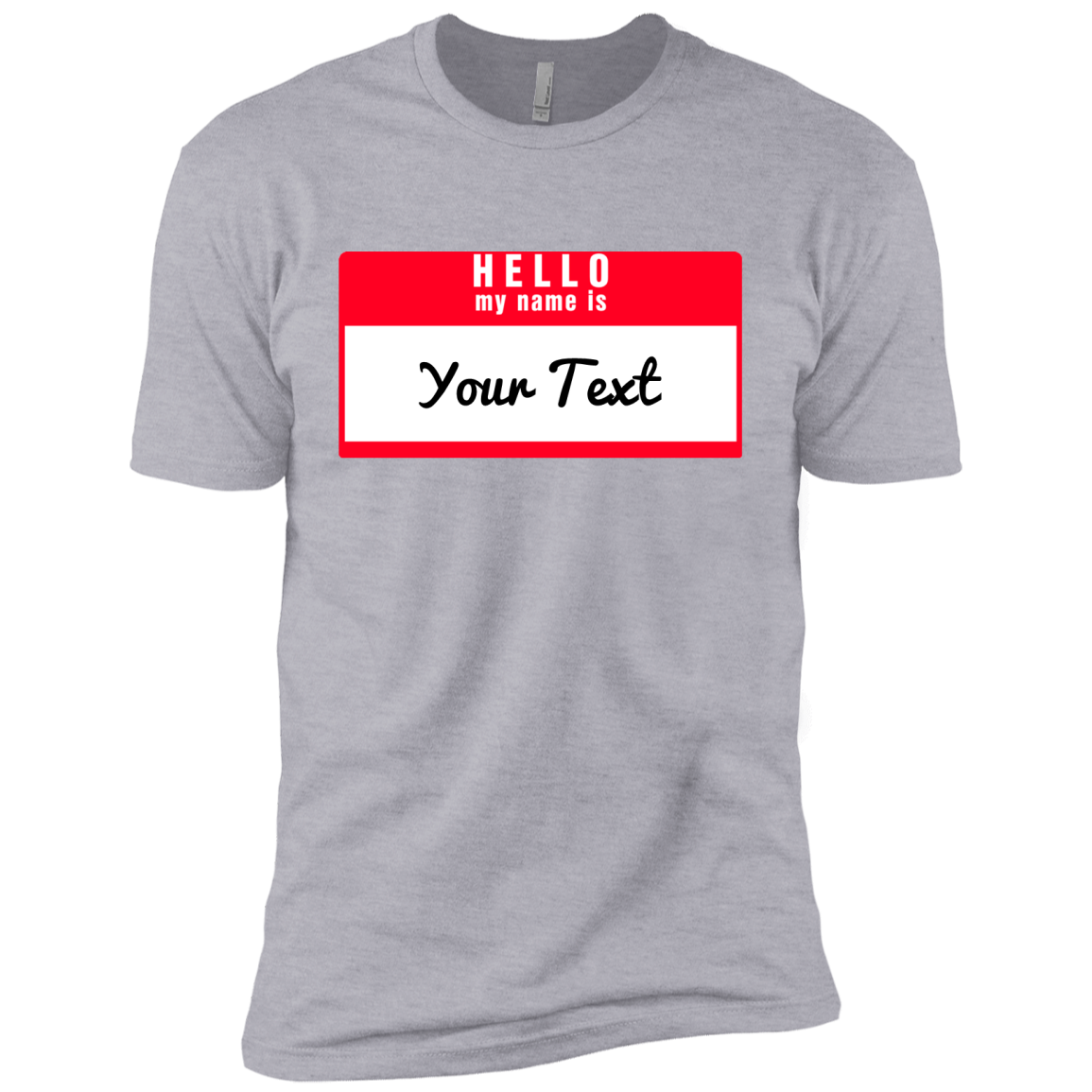 Hello My Name Is:  Premium Short Sleeve T-Shirt