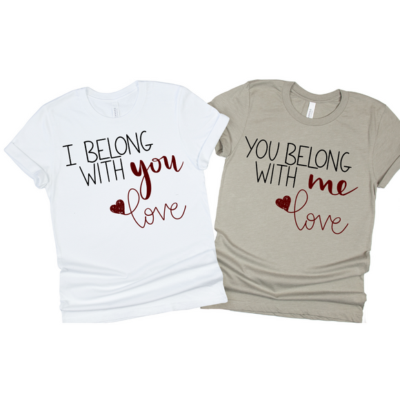 We Belong Together Couple Tees